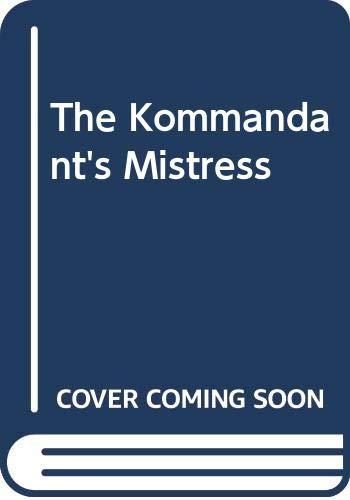 9780436509643: THE KOMMANDANT'S MISTRESS