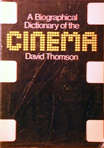 9780436520112: Biographical Dictionary of the Cinema