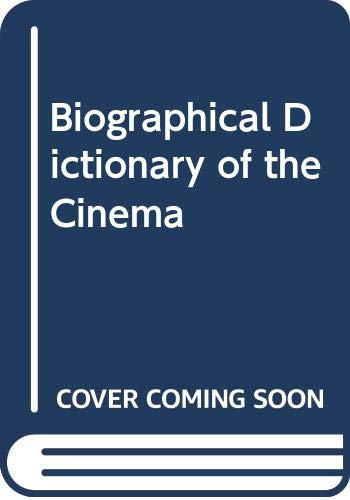 9780436520129: Biographical Dictionary of the Cinema