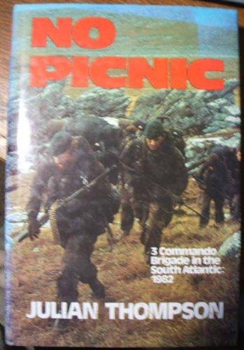 9780436520525: No picnic: 3 Commando Brigade in the South Atlantic, 1982