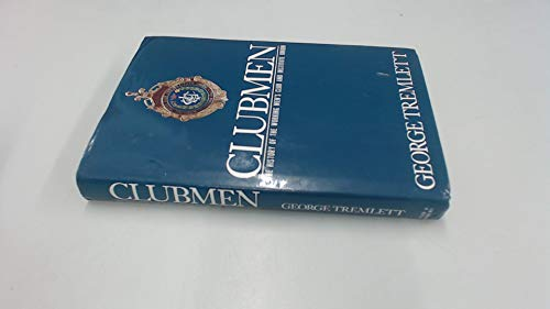 CLUBMEN: The History of the Working Men's Club and Institute Union