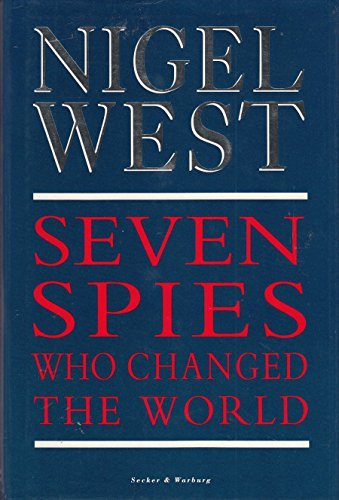 9780436566035: Seven Spies Who Changed the World