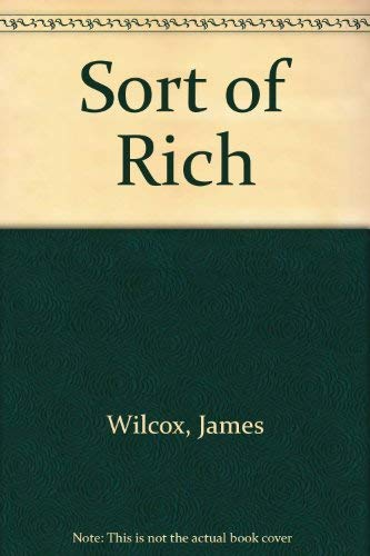 9780436570889: Sort of Rich