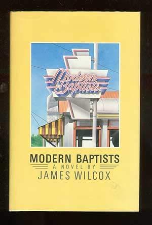 Modern Baptists: Wilcox, James