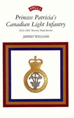 Princess Patricia's Canadian Light Infantry 1914-1984