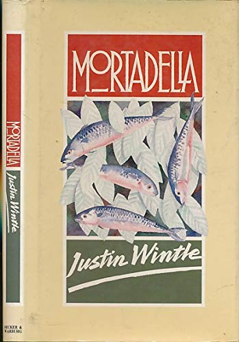 Mortadella (9780436578045) by Justin WINTLE
