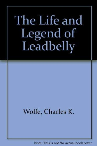 9780436584107: The Life and Legend of Leadbelly