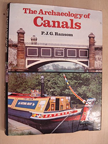 The Archaeology of Canals.
