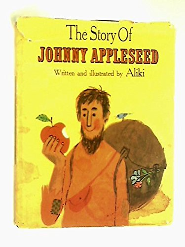 Story of Johnny Appleseed (0437225003) by Aliki