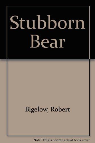 9780437274106: Stubborn Bear