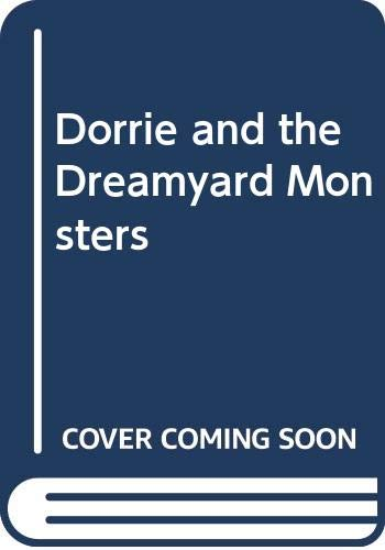 9780437328021: Dorrie and the Dreamyard Monsters