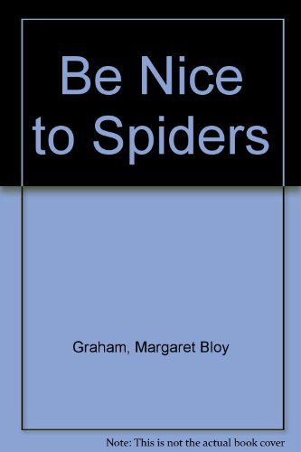 9780437439000: Be Nice to Spiders