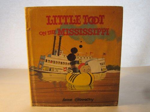 Little Toot on the Mississippi: Hardie Gramatky