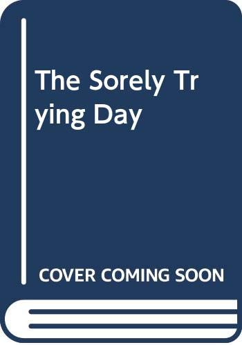 9780437467010: The Sorely Trying Day