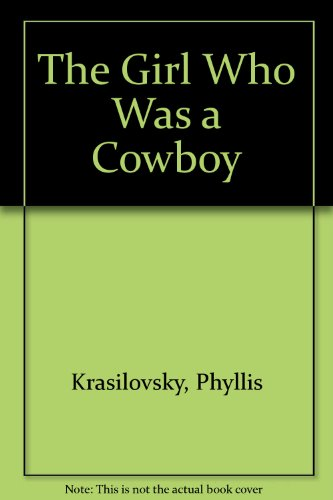9780437535016: The Girl Who Was a Cowboy