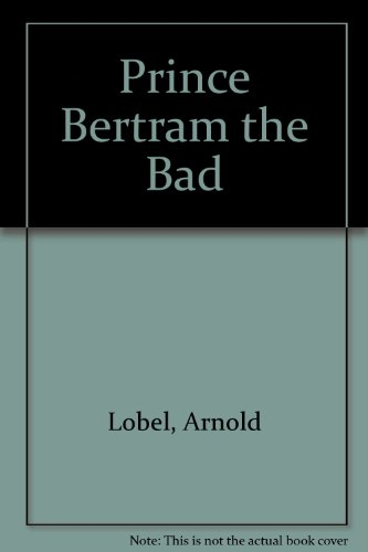 9780437557049: Prince Bertram the Bad