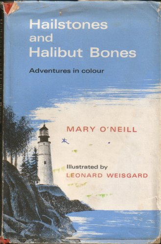 Hailstones Halibut Bones O'Neill (0437647005) by O'Neill, Mary