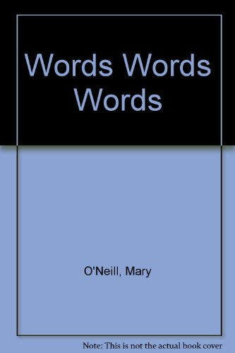 Words Words Words (0437647021) by O'Neill, Mary