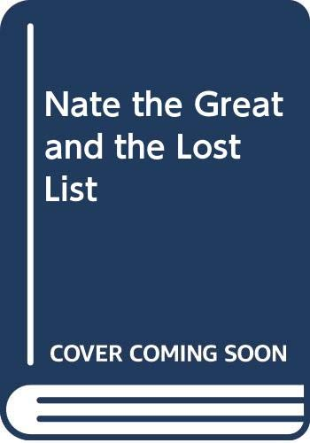 9780437742025: Nate the Great and the Lost List