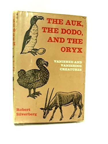 9780437746412: Auk, the Dodo and the Oryx