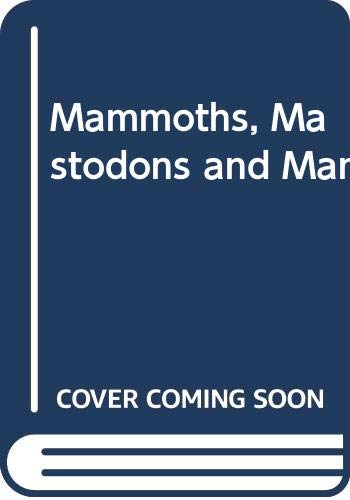 9780437746450: Mammoths, Mastodons and Man