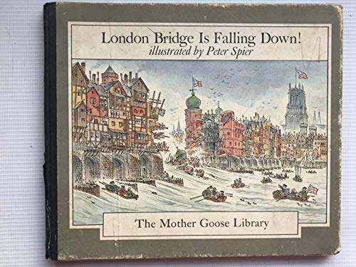 London Bridge Is Falling Spier (0437765024) by Peter Spier