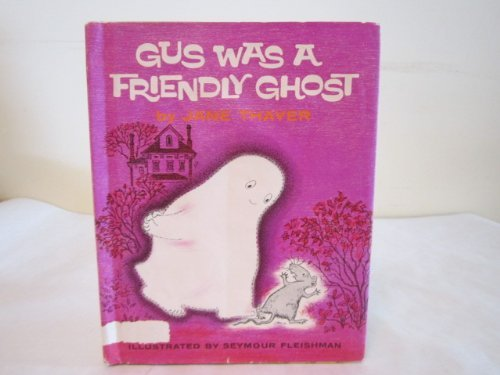 9780437794079: Gus Was a Friendly Ghost