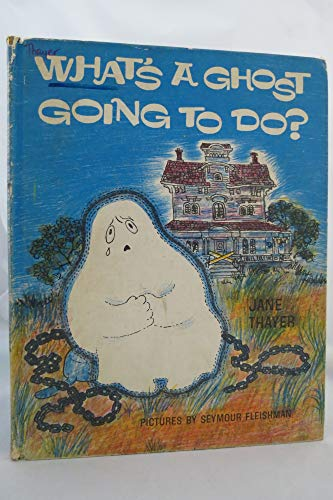 9780437794086: What's a Ghost Going to Do?