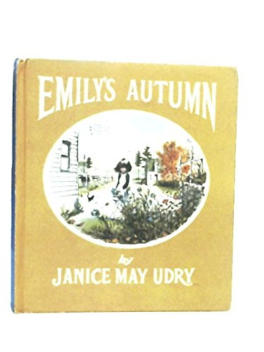Emily's Autumn: Janice May Udry