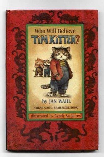 9780437841834: Who Will Believe Tim Kitten?
