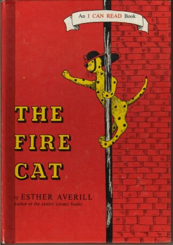 The Fire Cat (an I Can Read book) (9780437900098) by AVERILL E
