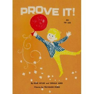 Prove it! (I Can Read) (0437900304) by Wyler, Rose; Ames, Gerald; Gerald Ames