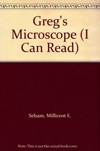 Greg's Microscope (I Can Read) (0437900312) by Selsam, Millicent E.