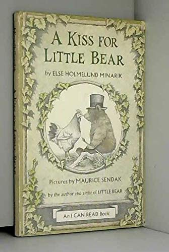 A Kiss for Little Bear: Minarik, Else Holmelund;