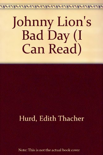 9780437900739: Johnny Lion's Bad Day (I Can Read)