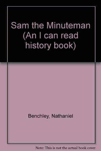9780437901057: Sam the Minuteman (An I can read history book)