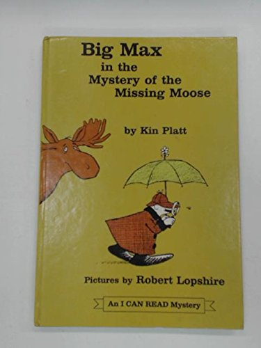 9780437901255: Big Max in the Mystery of the Missing Moose (I Can Read)