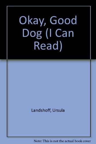 9780437901293: Okay, Good Dog (I Can Read)