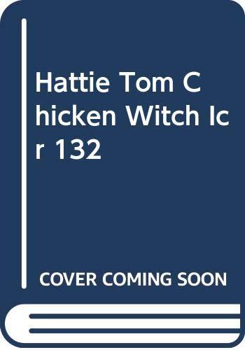 9780437901323: Hattie Tom Chicken Witch Icr 132