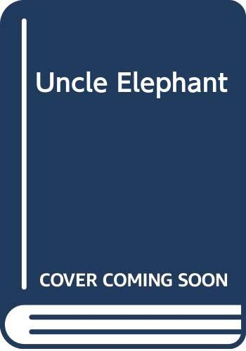 9780437901385: Uncle Elephant (An I Can Read Book No. 138)