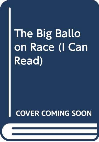 9780437901422: The Big Balloon Race (I Can Read)