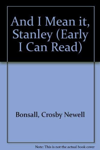 9780437905109: And I Mean it, Stanley (Early I Can Read)