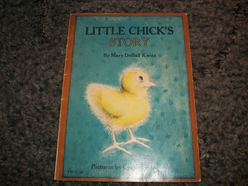Little Chick's Story (Early I Can Read) (9780437905154) by Mary Deball Kwitz; Cyndy Szekeres