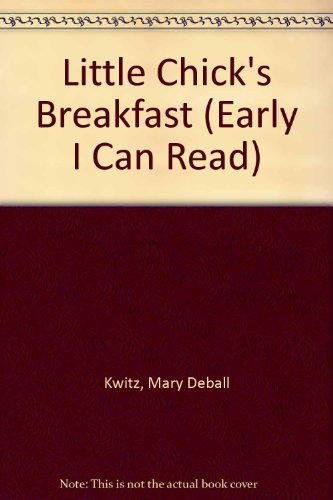 9780437905222: Little Chick's Breakfast (Early I Can Read)