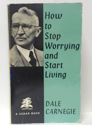 9780437950833: HOW TO STOP WORRYING & START LIVING