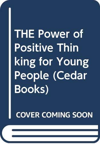 9780437951106: THE Power of Positive Thinking for Young People (Cedar Books)