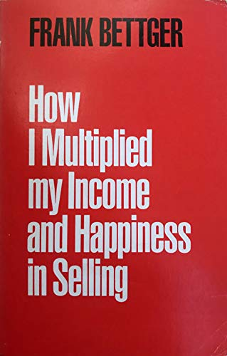 9780437951366: How I Multiplied My Income and Happiness in Selling (Cedar Books)