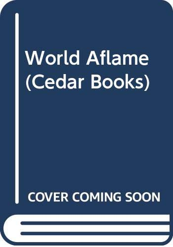 9780437951441: World Aflame (Cedar Books)