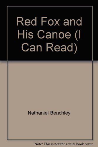 9780437960139: Red Fox and His Canoe (I Can Read)