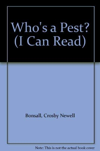 9780437960221: Who's a Pest? (I Can Read)